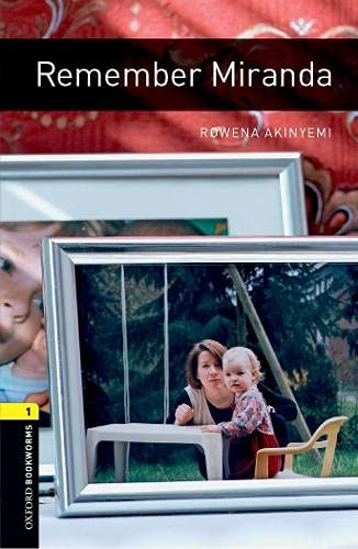 9780194789189: Oxford Bookworms Library: Remember Miranda: Level 1: 400-Word Vocabulary (Oxford Bookworms; Stage 1)