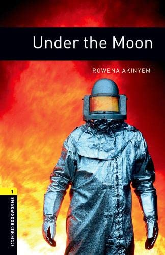 9780194789226: Oxford Bookworms Library: Stage 1: Under the Moon: 400 Headwords (Oxford Bookworms ELT)