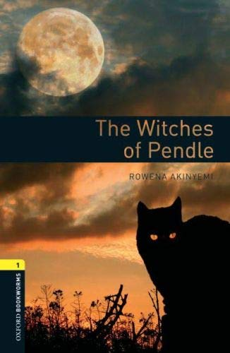 9780194789240: The witches of Pendle. Oxford bookworms library. Livello 1. Con espansione online: 400 Headwords (Oxford Bookworms ELT)