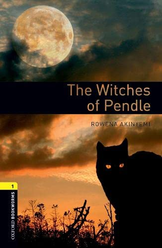 9780194789240: Oxford Bookworms Library: The Witches of Pendle: Level 1: 400-Word Vocabulary (Oxford Bookworms Library, Stage 1)