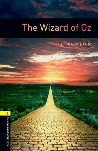 9780194789264: Oxford Bookworms Library: Level 1:: The Wizard of Oz