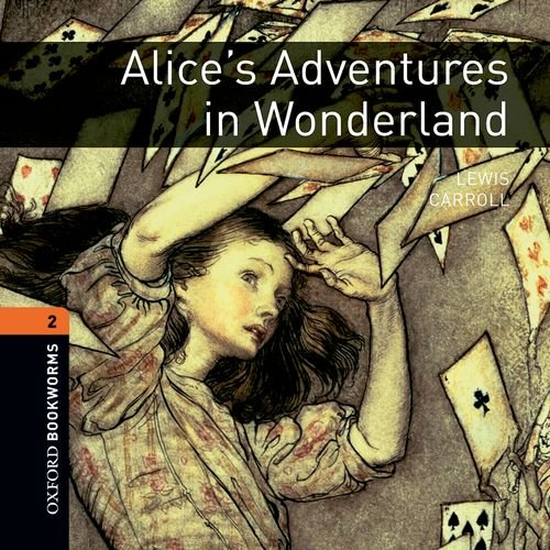 9780194789745: Oxford Bookworms Library: Stage 2: Alice's Adventures in Wonderland Audio CD