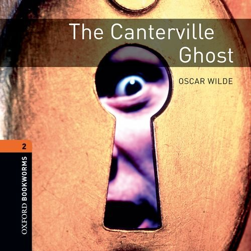 9780194789769: The Canterville Ghost: 700 Headwords (Oxford Bookworms ELT)
