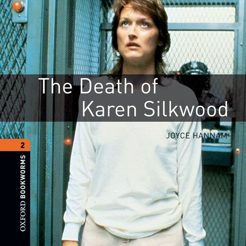 9780194789806: Oxford Bookworms Library: Stage 2: The Death of Karen Silkwood Audio CD: 700 Headwords (Oxford Bookworms ELT)