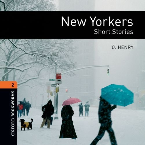 9780194789905: Oxford Bookworms Library: Stage 2: New Yorkers - Short Stories Audio CD (British English): 700 Headwords (Oxford Bookworms ELT)