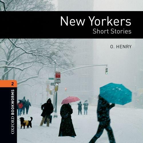 9780194789905: New Yorkers - Short Stories: 700 Headwords (Oxford Bookworms ELT)