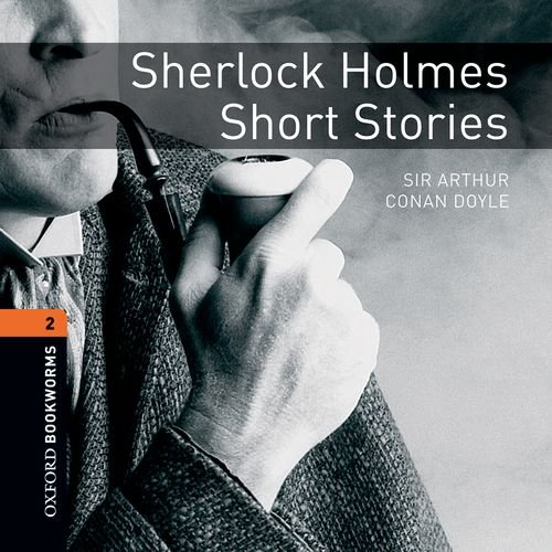9780194789943: Oxford Bookworms Library: Stage 2: Sherlock Holmes Short Stories Audio CD: 700 Headwords (Oxford Bookworms ELT)