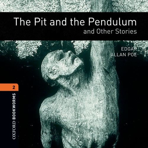 9780194790109: The Pit and the Pendulum and Other Stories: Fantasy and Horror (Oxford Bookworms ELT)