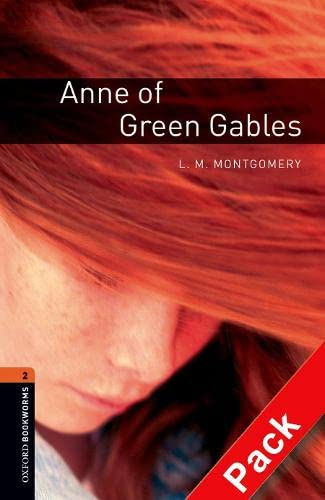 9780194790147: Oxford Bookworms Library: Oxford Bookworms. Stage 2: Anne of Green Gables CD Pack Edition 08: 700 Headwords