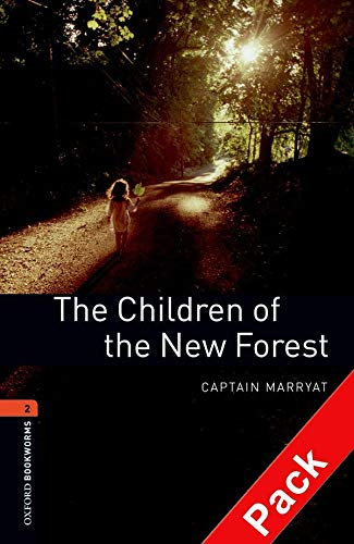 9780194790161: Oxford Bookworms Library: Oxford Bookworms. Stage 2: The Children of The New forest CD Pack Edition 08: 700 Headwords
