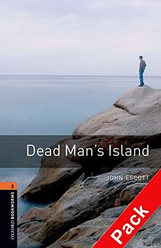 9780194790178: Oxford Bookworms Library: Oxford BookwormsL 2 Dead man's island cd Pack ED 08: 700 Headwords