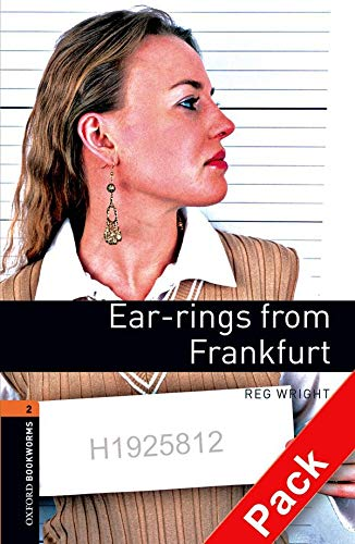 9780194790215: Oxford Bookworms Library: Level 2:: Ear-rings from Frankfurt audio CD pack (Oxford Bookworms ELT)