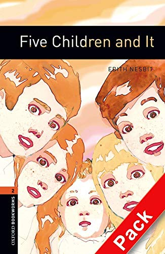 9780194790222: Oxford Bookworms Library: Oxford Bookworms. Stage 2: Five Children and It CD Pack Edition 08: 700 Headwords