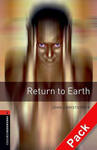 9780194790314: Return to earth. Oxford bookworms library. Livello 2. Con CD Audio