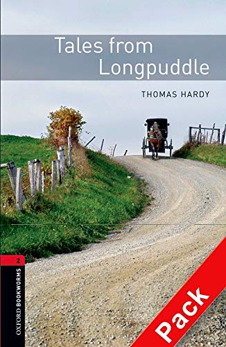 9780194790413: Oxford Bookworms Library: Oxford Bookworms. Stage 2: Tales from Longpuddle CD Pack Edition 08: 700 Headwords