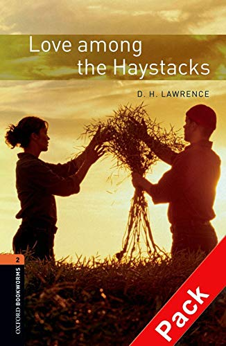9780194790420: Oxford Bookworms Library: Level 2:: Love Among the Haystacks audio CD pack (Oxford Bookworms ELT)