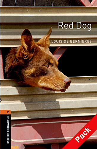 9780194790451: Oxford Bookworms Library: Level 2:: Red Dog audio CD pack (Oxford Bookworms ELT)