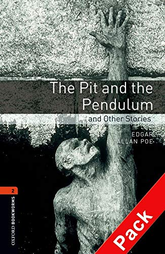 9780194790499: Oxford Bookworms Library: Oxford Bookworms. Stage 2: The Pit and The Pendulum and Other Stories CD Pack Edition 08: 700 Headwords