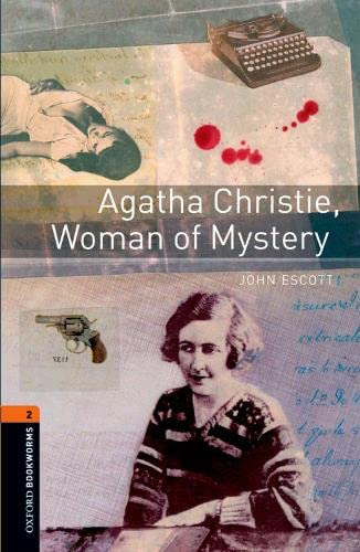 9780194790505: Oxford Bookworms Library: Agatha Christie, Woman of Mystery: Level 2: 700-Word Vocabulary (Oxford Bookworms ELT)
