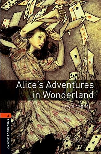 9780194790512: Alice's Adventures in Wonderland oxford bookworms level 2