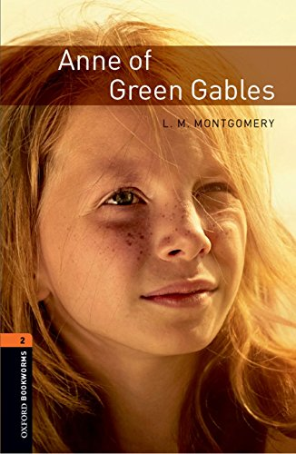 9780194790529: Oxford Bookworms Library: Anne of Green Gables: Level 2: 700-Word Vocabulary