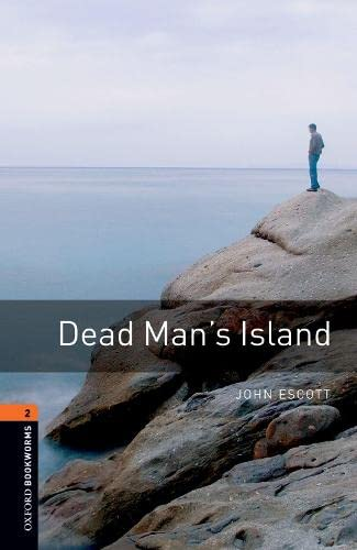 9780194790550: Dead Man's Island (Oxford Bookworms Library)