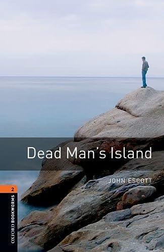 9780194790550: Dead Man's Island (Oxford Bookworms Library)