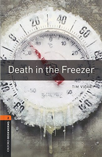 9780194790567: Oxford Bookworms Library: Death in the Freezer: Level 2: 700-Word Vocabulary