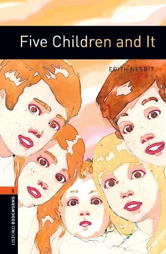 9780194790604: Oxford Bookworms Library: Five Children and It: Level 2: 700-Word Vocabulary (Oxford Bookworms: Stage 2)