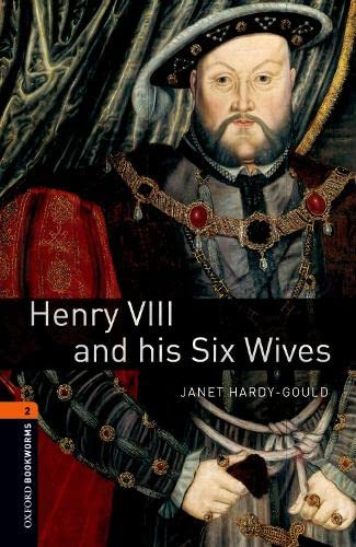 9780194790628: Henry VIII & Six Wives (Oxford Bookworms Library)