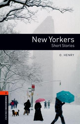 9780194790673: New Yorkers (Oxford Booksworms Library; Stage 2, Human Interest)
