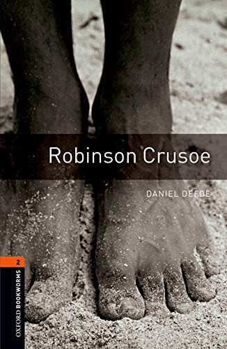9780194790703: Oxford Bookworms Library: Level 2:: Robinson Crusoe