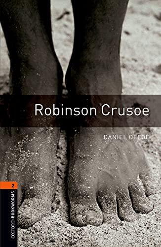 9780194790703: Oxford Bookworms Library: Level 2: Robinson Crusoe700 Headwords