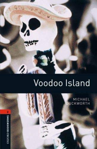 9780194790758: Oxford Bookworms Library: Level 2:: Voodoo Island: 700 Headwords (Oxford Bookworms ELT)