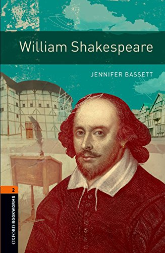 9780194790765: Oxford Bookworms Library: William Shakespeare: Level 2: 700-Word Vocabulary (Oxford Bookworms Library, True Stories; Stage 2)