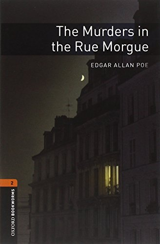 9780194790789: Oxford Bookworms Library: Stage 2: The Murders in the Rue Morgue: 700 Headwords (Oxford Bookworms ELT)