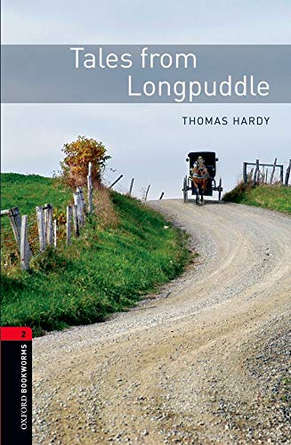 9780194790796: Oxford Bookworms Library: Tales from Longpuddle: Level 2: 700-Word Vocabulary (Oxford Bookworms Library Classics: Stage 2)