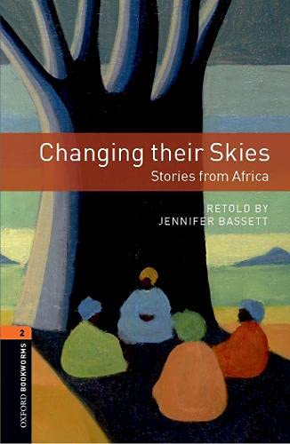 9780194790826: Oxford Bookworms Library: Stage 2: Changing their Skies: Stories from Africa
