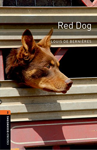 9780194790833: Oxford Bookworms Library: Red Dog: Level 2: 700-Word Vocabulary Level 2 (Oxford Bookworms Library: Stage 2)
