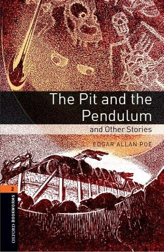9780194790871: Oxford Bookworms Library: Level 2:: The Pit and the Pendulum and Other Stories: 700 Headwords (Oxford Bookworms ELT)