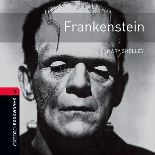 9780194790956: Oxford Bookworms Library: Stage 3: Frankenstein Audio CDs (2): 1000 Headwords (Oxford Bookworms ELT)