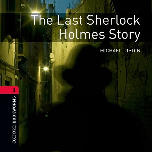 9780194790963: Oxford Bookworms Library: Stage 3: The Last Sherlock Holmes Story Audio CDs (2): 1000 Headwords (Oxford Bookworms ELT)