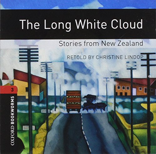 9780194791045: The Long White Cloud: Stories from New Zealand: 1000 Headwords (Oxford Bookworms ELT)