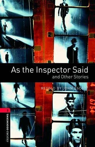 9780194791083: Oxford Bookworms Library: Stage 3: As the Inspector Said and Other Stories