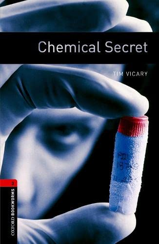 9780194791120: Oxford Bookworms Library: Chemical Secret: Level 3: 1000-Word Vocabulary (Oxford Bookworms ELT)