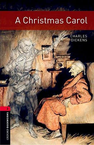A Christmas Carol (Oxford Bookworms Library. Classics.: Clare West; Charles
