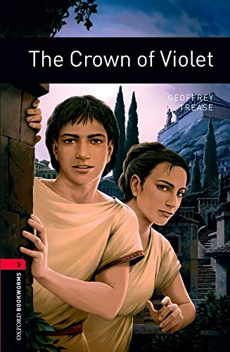 9780194791144: The Crown of Violet (Oxford Bookworms Library)
