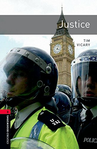 Oxford Bookworms Library: Level 3:: Justice (Paperback): Tim Vicary