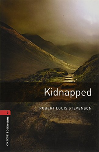 9780194791205: Oxford Bookworms Library: Kidnapped: Level 3: 1000-Word Vocabulary (Oxford Bookworms Stage 3)