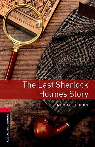 9780194791212: Oxford Bookworms Library: Stage 3: The Last Sherlock Holmes Story
